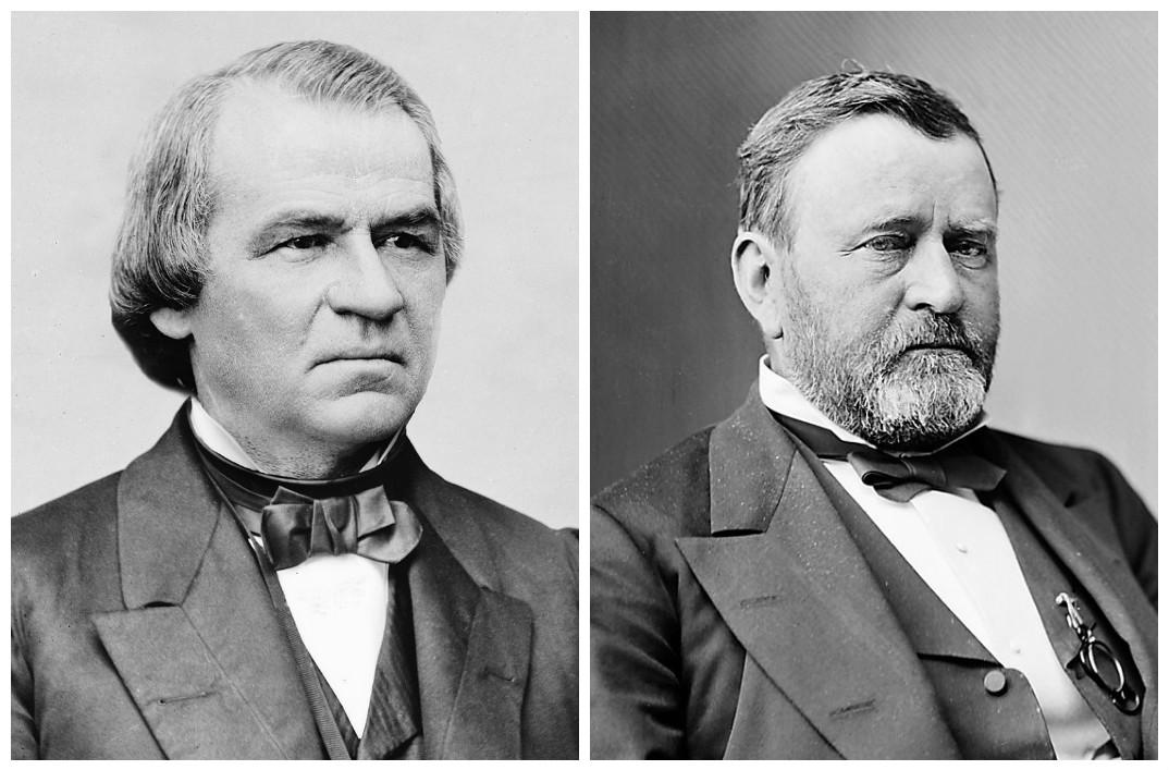 Andrew Johnson & Ulysses S. Grant