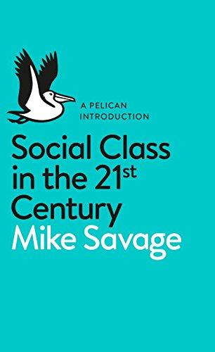 """""""Social Class in the 21st Century""""(二十一世紀的社會階級)"""