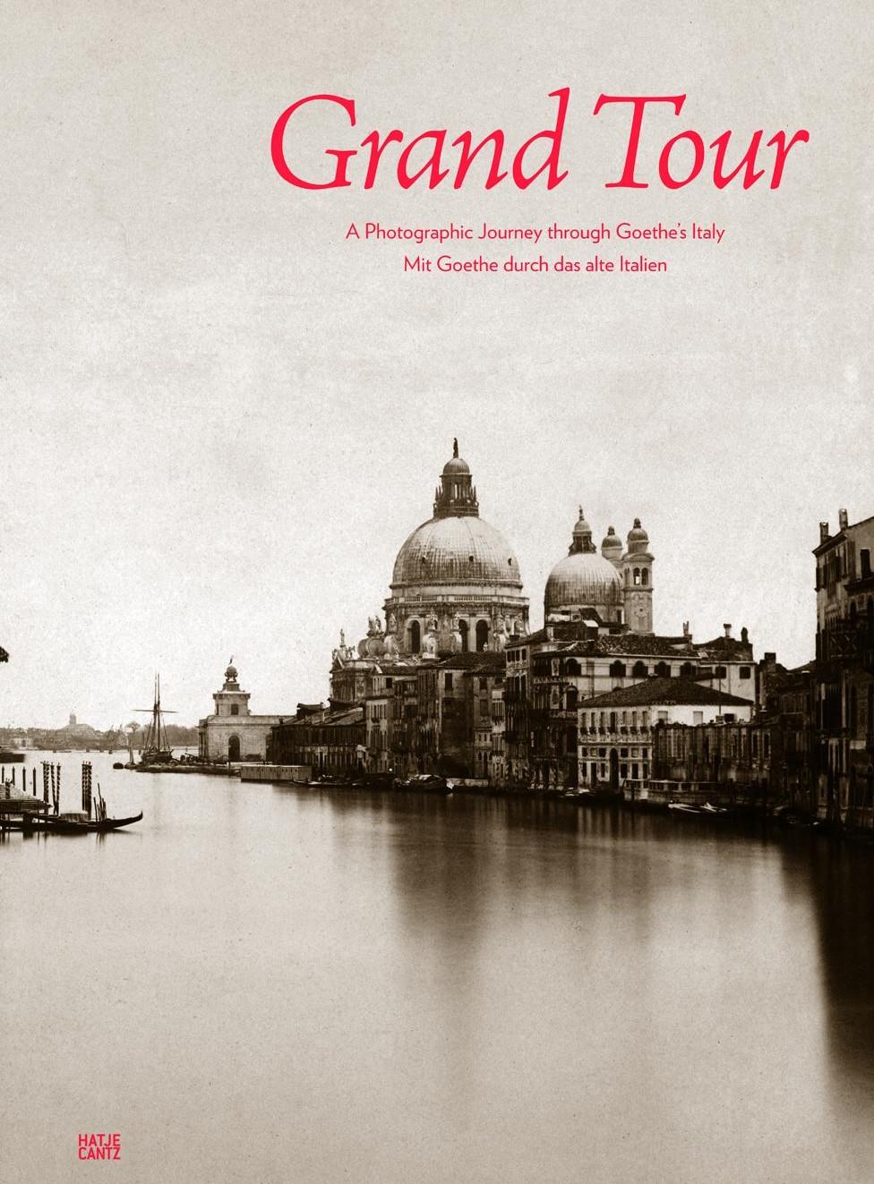 Grand Tour - Mit Goethe durch das alte Italien/圖片來源:Hatje Cantz 官方網頁