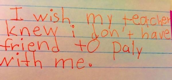 我希望我的老師知道,沒有朋友願意跟我玩。