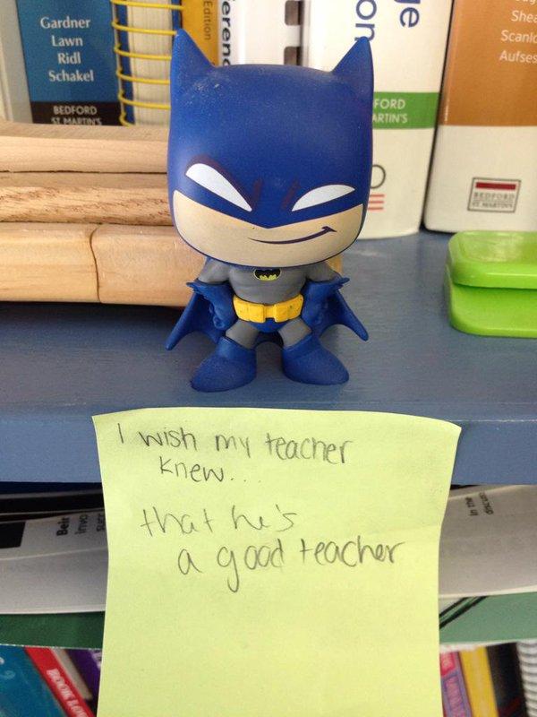 我希望我的老師知道,他是一個好老師。