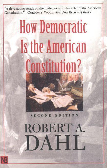 政治學著作「美國憲法有多民主」指出,美國憲法其實並不十分民主。